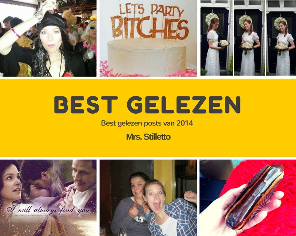 best gelezen posts van mrsstilletto blogger