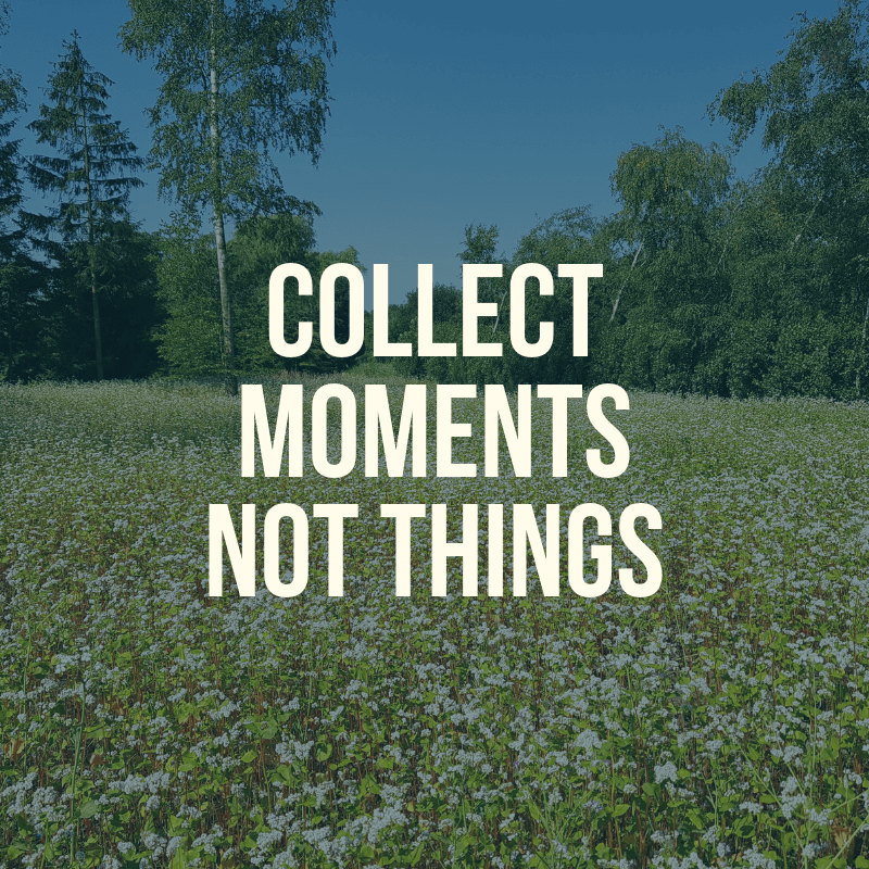 collect moments not things minimalisme kringloper
