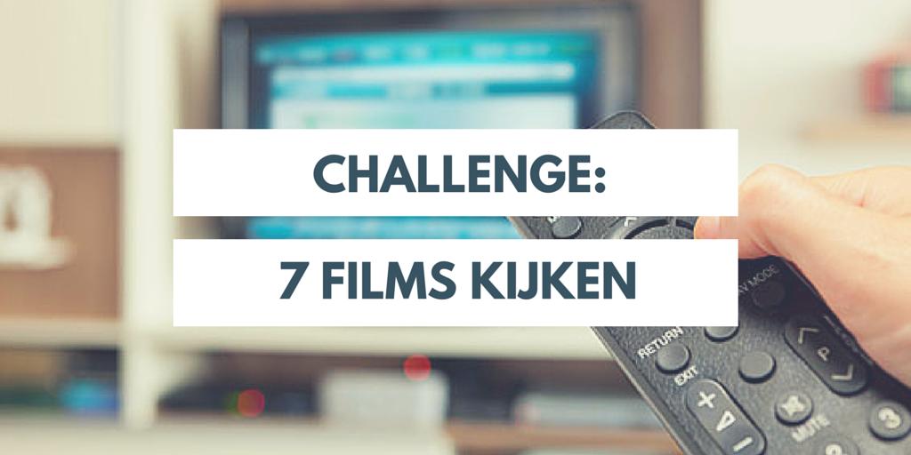 Challenge 7 films kijken