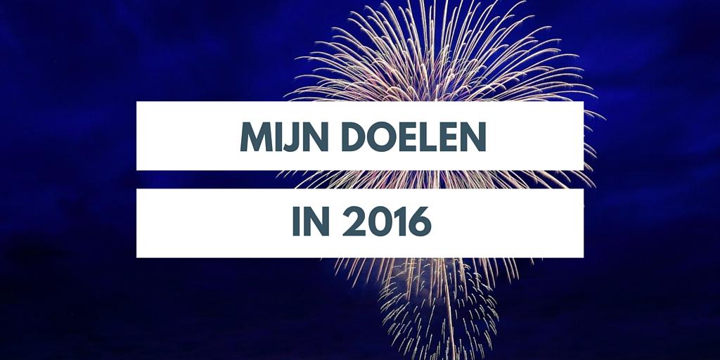Mijn doelen in 2016 voornemens