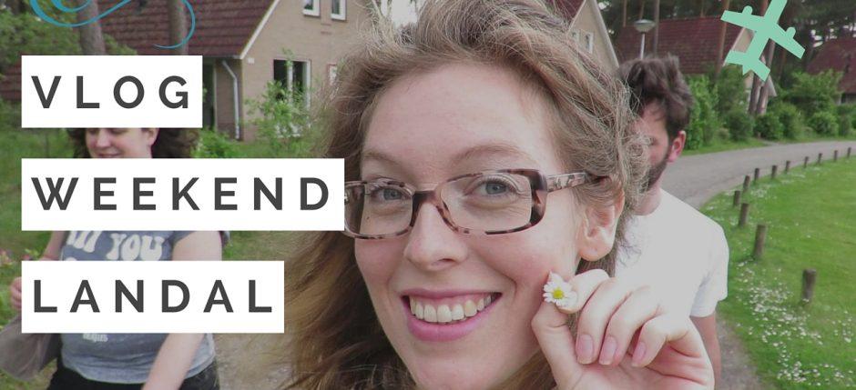Vlog weekend Landal familie uitje