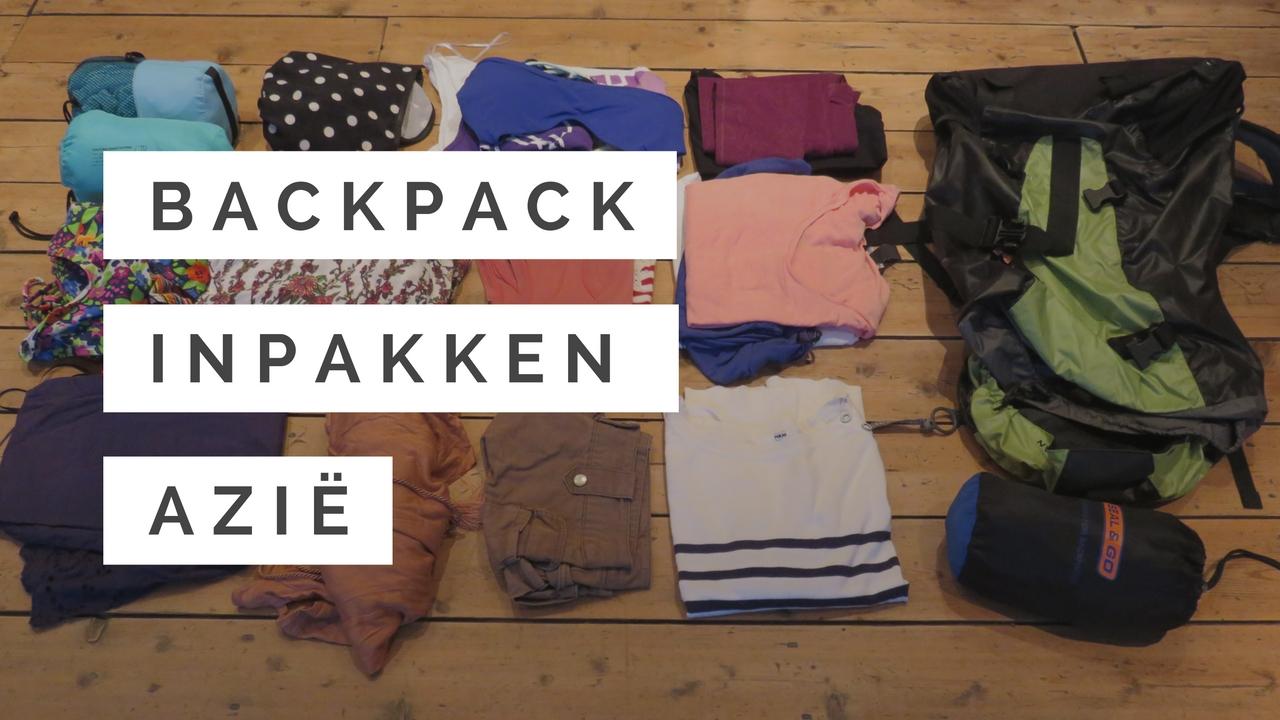 backpack inpakken voor zuid oost azië