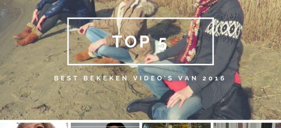 Top 5 best bekeken video's 2016 YouTube YT MrsStilletto