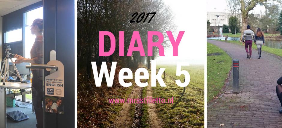 DIARY 2017 week 5 Tot rust komen