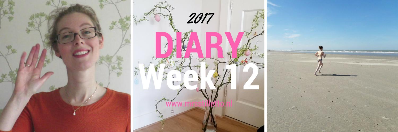 DIARY 2017 Week 12 Meidenweekend Goedereede