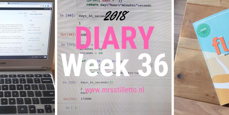 DIARY 2018 - Week 36 - paniek en saunadag