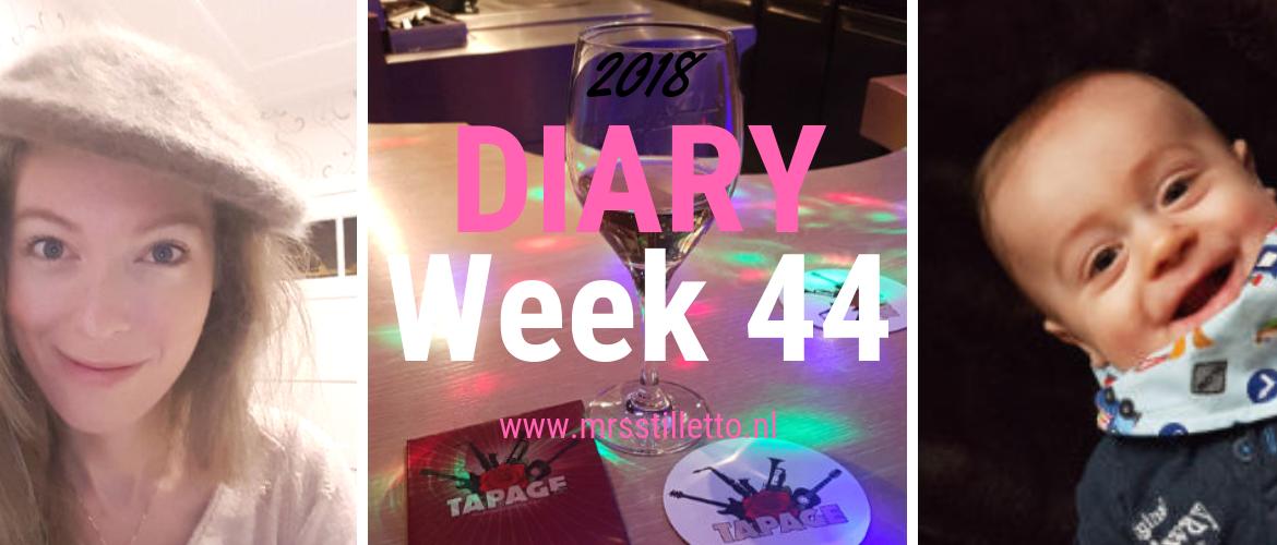 DIARY 2018 - Week 44 - Tapage